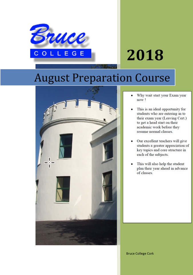 Bruce College August Preparation Courses