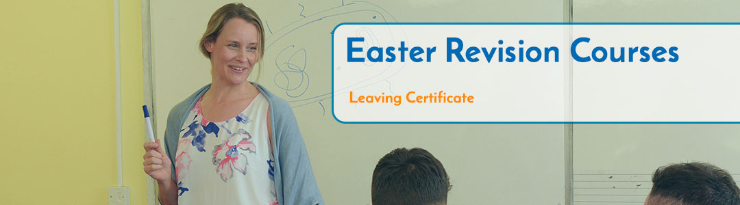 Easter Leaving Cert Revision Courses Cork
